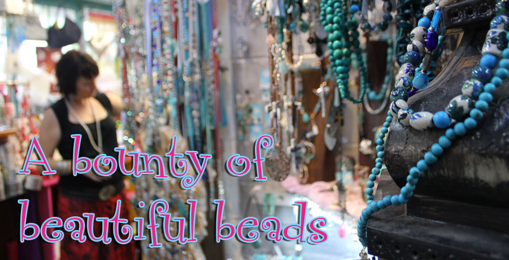 A bounty of beautiful beads